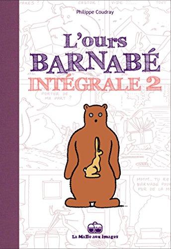 L'Ours Barnabé - Intégrale T2
