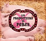 Les Producteurs de Porcs...