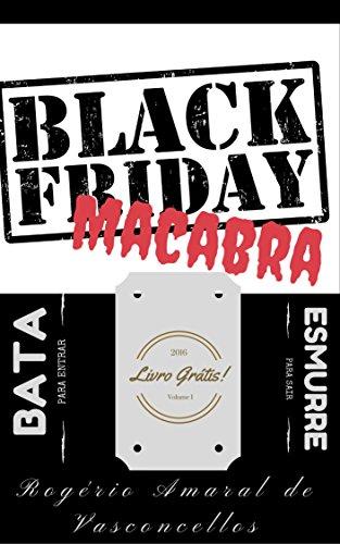 Black Friday Macabra: Bata para Entrar, Esmurre para Sair (Os ...