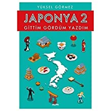 Japonya 2 - Gittim Gördüm Yazdım