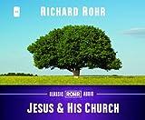 Jesus & His Church (Classic Rohr Audio)