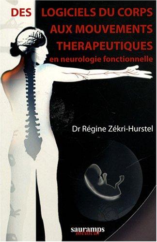 Des logiciels du corps aux mouvements thérapeutiques