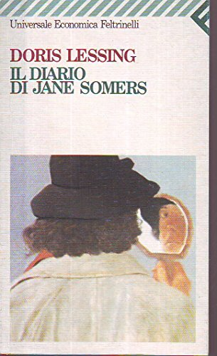 L- IL DIARIO DI JANE SOMERS - DORIS LESSING - FELTRINELLI - UE-- 1989- B- ZCS177
