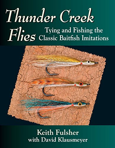 Thunder Creek Flies: Tying and Fishing the Classic Baitfish Imitations (English Edition) -