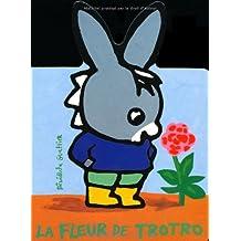 La Fleur de Trotro