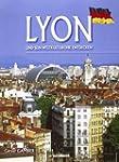 D�couvrir Lyon et son patrimoine mond...