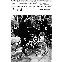 En busca del tiempo perdido, 3: El mundo de Guermantes (El Libro De Bolsillo - Bibliotecas De Autor - Biblioteca Proust)
