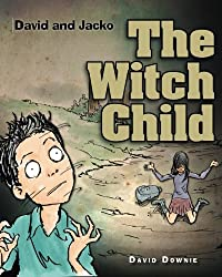 David and Jacko: The Witch Child