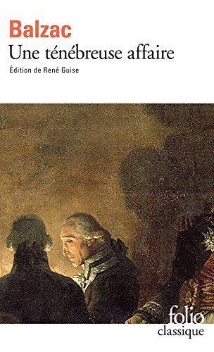 Une ténébreuse affaire (Folio Classique t. 468) par Honoré de Balzac