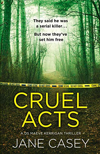 Cruel Acts by [Casey, Jane]