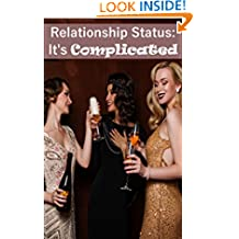 Relationship Status: It's Complicated (Kindle Singles)