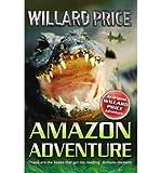 [ AMAZON ADVENTURE BY PRICE, WILLARD](AUTHOR)PAPERBACK