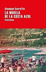 La novela de la Costa Azul par Giuseppe Scaraffia