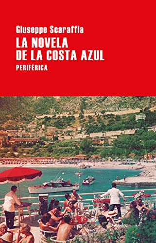 La novela de la Costa Azul (Largo Recorrido, Band 138)