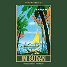 Im Sudan: Im Lande des Mahdi III, mp3-Hörbuch, Band 18 der Gesammelten Werke (Karl Mays Gesammelte Werke)