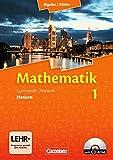 Bigalke/Köhler: Mathematik Sekundarstufe II - Hessen - Neubearbeitung: Band 1 - Schülerbuch mit CD-ROM