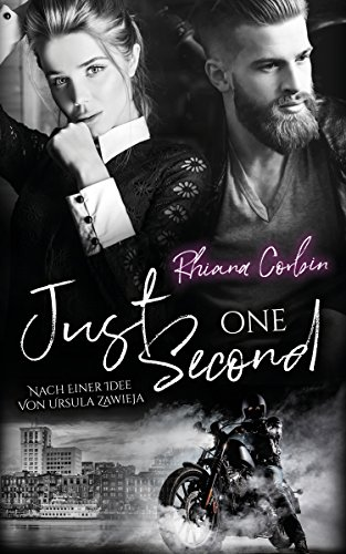 Just one second (Savannah Reihe 2) von [Corbin, Rhiana]