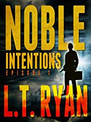 Noble Intentions: Episode 1 (English Edition)