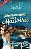 Jahresausklang auf Madeira Wellengeflüster in Portugal