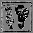 Give 'Em the Boot V