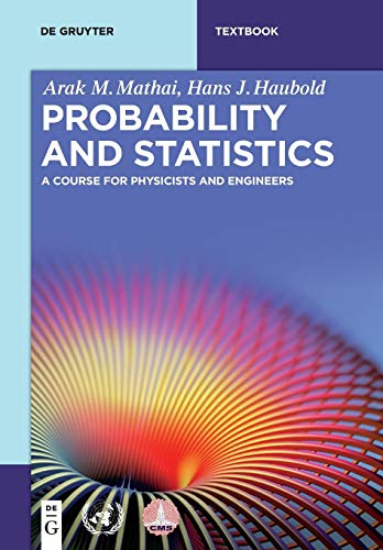 Probability and Statistics: A Course for Physicists and Engineers (De Gruyter Textbook)