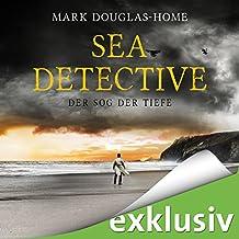 Der Sog der Tiefe: Sea Detective 2