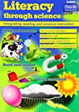 Literacy Through Science: Lower: Integrating Reading and Science Instruction