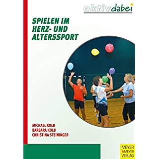 Spielen im Herz- und Alterssport (Aktiv dabei)