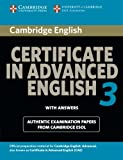 Cambridge Certificate In Advanced English 3 for updated exam student's book with Answers without CD: Examination Papers from University of Cambridge ESOL Examinations (CAE Practice Tests)