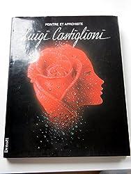 Luigi Castiglioni : Peintre et affichiste