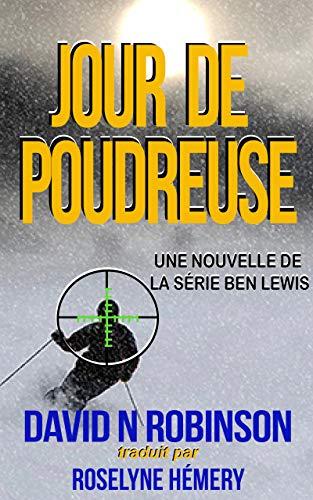 Couverture du livre Jour de Poudreuse (Ben Lewis)