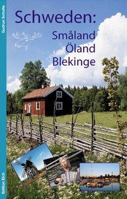 Schweden: Småland, Öland, Blekinge: Alle Infos bei Amazon