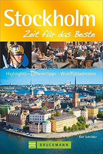 Stockholm – Zeit für das Beste: Highlights – Geheimtipps – Wohlfühladressen: Alle Infos bei Amazon