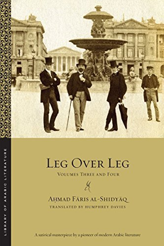 Leg over Leg: Volumes Three and Four (Library of Arabic Literature) by Ahmad Faris al-Shidyaq (2015-10-15)
