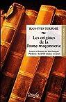 Les origines de la Franc-maçonnerie par Tournié