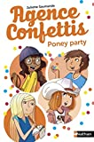 Poney party: 4 (GF 8-10 ANS) (French Edition)