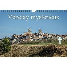 Vézelay mystérieux (Calendrier mural Calendrier perpétuel DIN A4 horizontal): Visite d'un des plus beau lieu de Bourgogne (Calendrier mensuel, 14 Pages) (Calvendo Places)