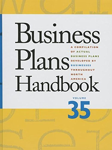 Business Plans Handbook: A Compilation of Business Plans Developed by Individuals Throughout North America (2016-02-08)