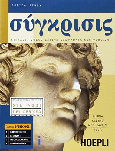 Synkrisis. Sintassi greco-latina comparata con versioni. Per i Licei. Con e-book. Con espansione online: 3