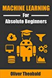 #1: Machine Learning for Absolute Beginners