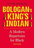 Bologan's King's Indian: A Modern Repertoire for Black