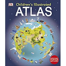 Children\'s Illustrated Atlas (Dk Childrens Atlas)