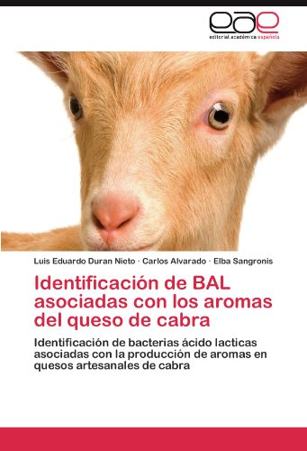 Identificación de BAL asociadas con los aromas del queso de cabra
