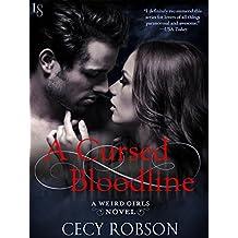 A Cursed Bloodline: A Weird Girls Novel