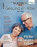Gesund im Alter: Tagesspiegel Sonderheft 2019