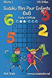 Sudoku Mini Pour Enfants 6x6 - Facile à Difficile - Volume 1 - 145 Grilles