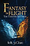 Fantasy of Flight: Volume 2 (The Tainted Accords)