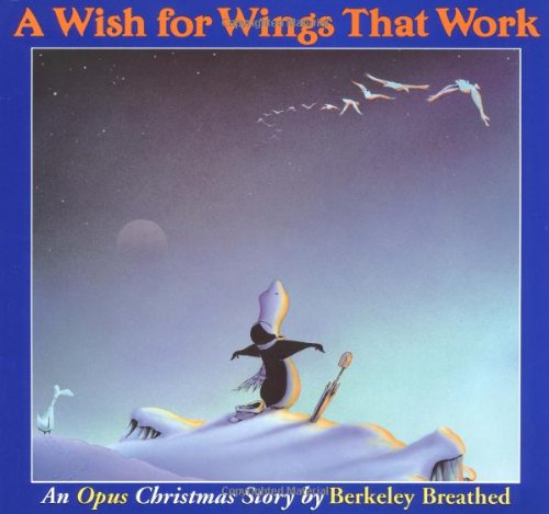 A Wish for Wings That Work: An Opus Christmas Story