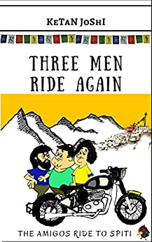 Three Amigos Ride to Spiti Ketan Joshi