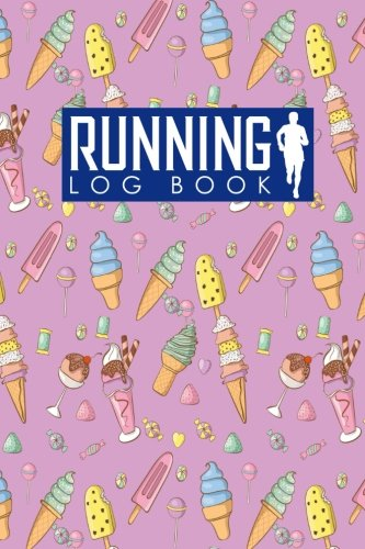 Running Log Book: Runners Journal Template, Running Journals For Women, Running Training Schedule, Track Distance, Time, Speed, Weather, Calories & Heart Rate: Volume 32 (Running Log Books) por Rogue Plus Publishing